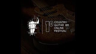 Primeiro Country Guitar BR On Line Fest