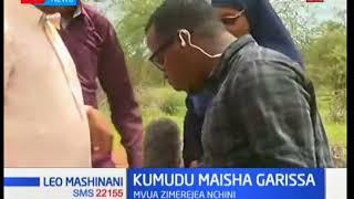 Hali ya maisha maeneo ya Garissa baada ya mvua kurejea: Leo Mashinani