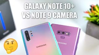 Samsung Galaxy Note 10 Plus Camera vs Samsung Galaxy Note 9 Camera Test: Upgrade?