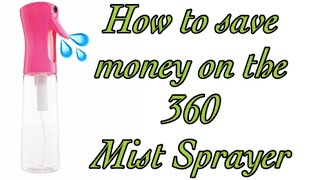 How to Save Money on the 360 Mist Sprayer Bottle