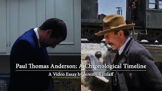Paul Thomas Anderson: A Chronological Timeline