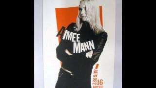 Aimee Mann ○ Nothing is Good Enough