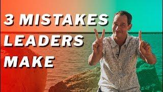 Good to Great: 3 Mistakes Leaders Make // THiNK International Church Leadership Training