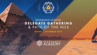 Resonance Academy Delegate Gathering - 1st Annual - Egypt 2017