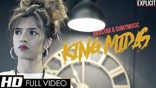 Raxstar | SunitMusic - King Midas (Official Video) [EXPLICIT]