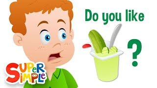 Super Simple Songs - Do You Like Pickle Pudding?