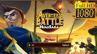 Avengers Battle:Hero Saga Game Review 1080P Official Dh Games Role Playing 2016