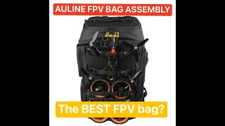 Auline FPV bag - Setup - How does this thing go together?