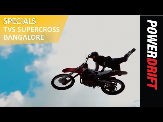 Motorsports : TVS Supercross Bengaluru : PowerDrift