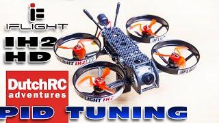 IFlight IH2 HD - DJI Digital - PERFECT TUNE (How to tune)