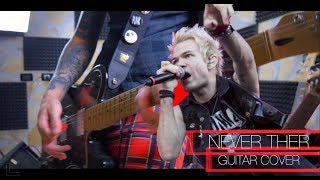 Sum 41   Never There (Guitar Cover) + TAB + Chords
