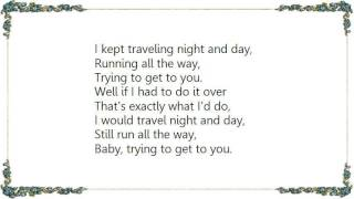 Chris Isaak - Trying to Get to You Lyrics