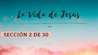 Vida de Cristo #02