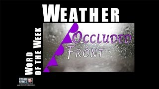 What is an Occluded Front? | Weather Word of the Week