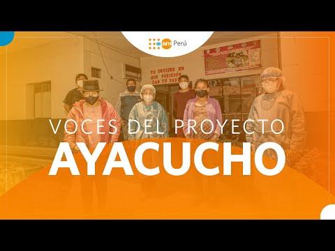 Voces del proyecto - Ayacucho