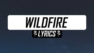 SYML   Wildfire (Lyrics  Lyric Video)