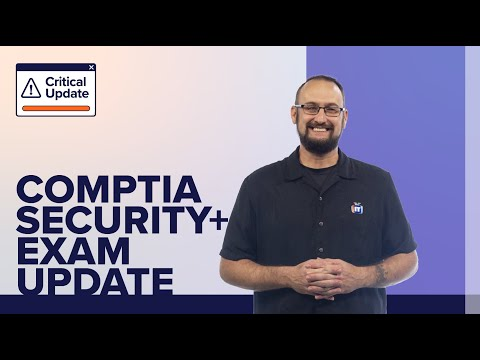 CompTIA Security+ Exam Update 2020 | A Critical Update from ...