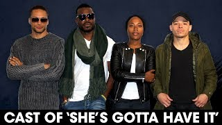 The Cast Of 'She's Gotta Have It' Talk Spike Lee's Directing, Pan-Sexuality + More