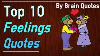Top 10 Feelings Quotes