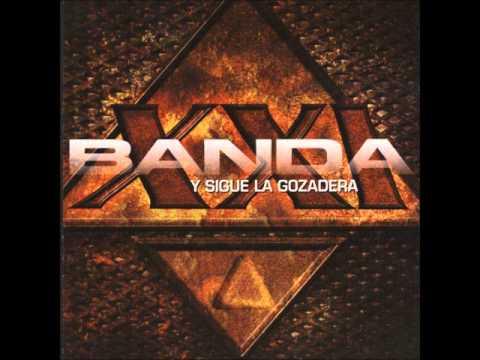 Banda XXI - PRESO
