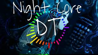 Don't Let Me Down- The Chainsmokers (Night Core DT)