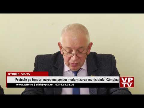 Proiecte pe fonduri europene pentru modernizarea municipiului Câmpina
