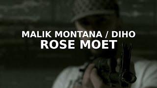 Malik Montana & Diho - Rose Moet