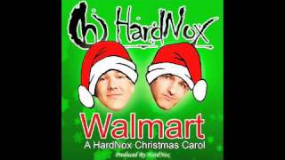"HardNox - ""Walmart"" (A HardNox Christmas Carol)"