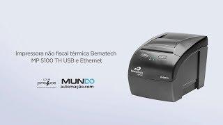 Impressora não fiscal térmica Bematech MP 5100 TH USB e Ethernet