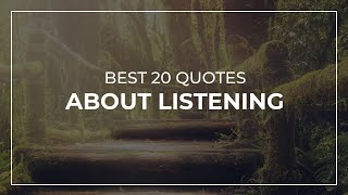Best 20 Quotes about Listening   Daily Quotes   Beautiful Quotes   Most Popular Quotes