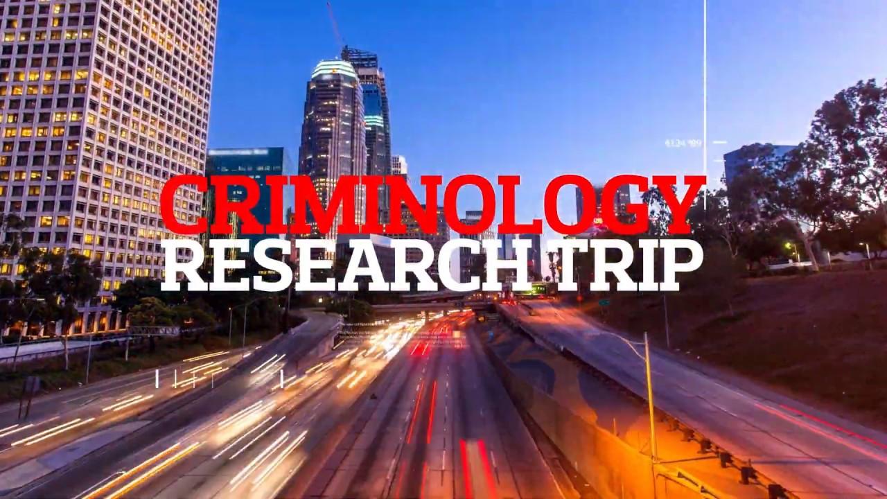 Criminology research fieldtrip