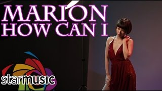 Marion - How Can I (Official Music Video)