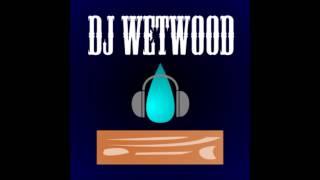 DJ Wetwood - Booty Club