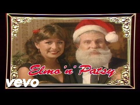 Elmo & Patsy - Grandma Got Run Over By a Reindeer - Christmas Radio