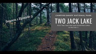 Banff National Park Camping @ Two Jack Lake 2019 (Lakeside Campground) Vlog#3
