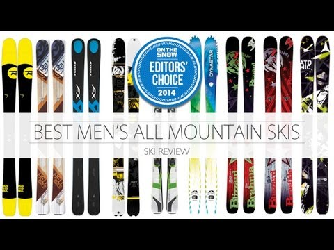 Best 2014 Men's All Mountain Skis
