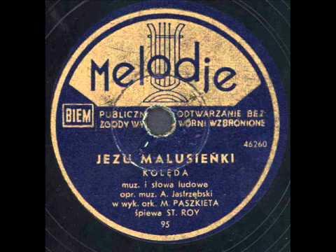 Stanisław Roy - Jezu malusieńki. (kolęda)