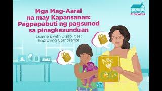 Parent-Teacher Activity Time | Mga mag-aaral na may kapansanan: Pagpapabuti ng pagsunod sa pinagkasunduan | Bayan E-Skwela