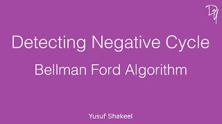 Detecting negative cycle using Bellman Ford algorithm