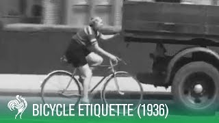 Bicycle Etiquette For The Road (1936) | Sporting History