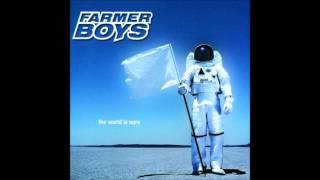 farmer boys - the world is ours (no video)