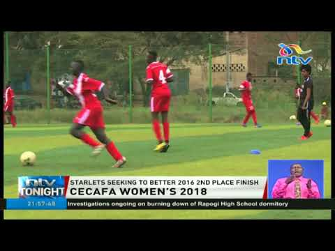 Starlets go into CECAFA 2018 seeking to better 2016 results