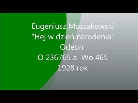 Eugeniusz Mossakowski - Hej w dzień Narodzenia  (kolęda)