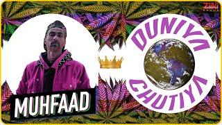 Muhfaad | Duniya Chutiya | Kasol Anthem | Latest 2020 Rap
