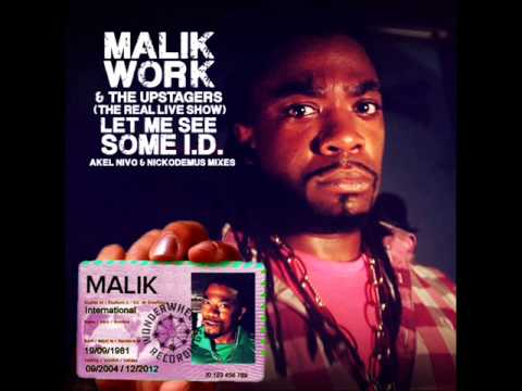 Let Me See Some ID (Nickodemus Remix) (Song) by Malik Work & The Upstagers and Nickodemus