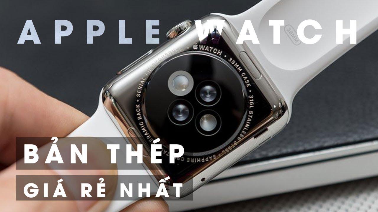 Apple Watch rẻ nhất thế giới vì sao lại đáng mua?