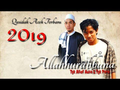 SHALAWAT TERBARU 2019 ALLAHURABBUNA Tgk Parsi-Tgk Arief Aulia
