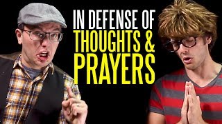 """In Defense of """"Thoughts & Prayers"""""""