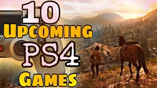 10 Upcoming PS4 Games | PS4 2019 Upcoming games