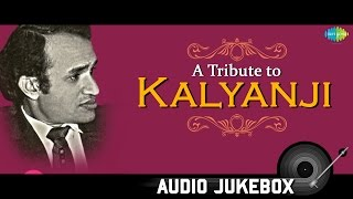 A Tribute to Kalyanji | Best Old Hindi Songs | Audio Juke Box | Wada Kar Le Sajna